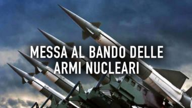 APPROVATO ODG PER ADESIONE ITALIA A TRATTATO ONU IN OCCASIONE DELLA GIORNATA INTERNAZIONALE CONTRO LE ARMI NUCLEARI