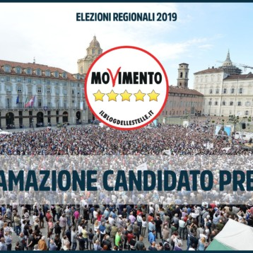 Sabato 13 Proclamazione del Candidato Presidente MoVimento 5 Stelle Piemonte