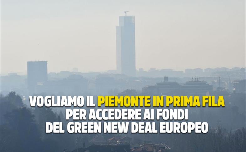 """M5S: PIEMONTE OCCUPI LA PRIMA FILA PER ACCEDERE AI FONDI DEL """"GREEN NEW DEAL"""" EUROPEO. FINE DEGLI ALIBI PER CIRIO, INQUINAMENTO CALA SE APPLICATE AZIONI PREVISTE DALL'ACCORDO DEL BACINO PADANO."""