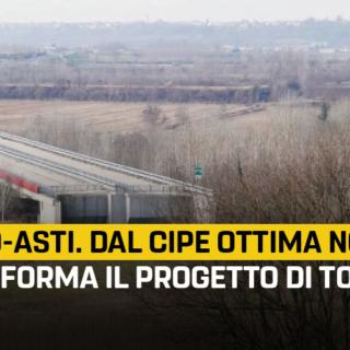 """Cuneo-Asti, Martinetti: """"Dal CIPE ottima notizia, prende forma il progetto di Toninelli che tutela al massimo i Cittadini"""""""