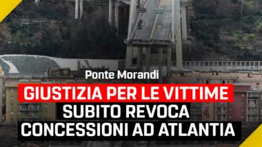 M5S: Giustizia per le vittime del Ponte Morandi. Subito revoca concessioni ad Atlantia